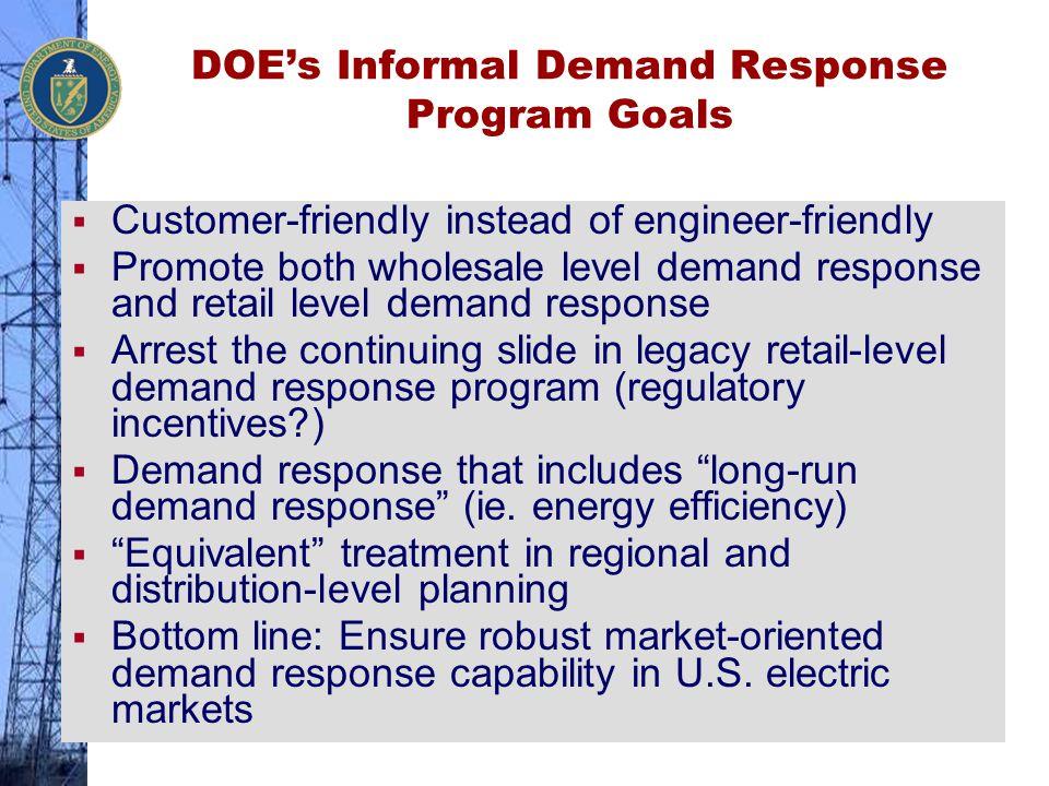DOE's Informal Demand Response Program Goals