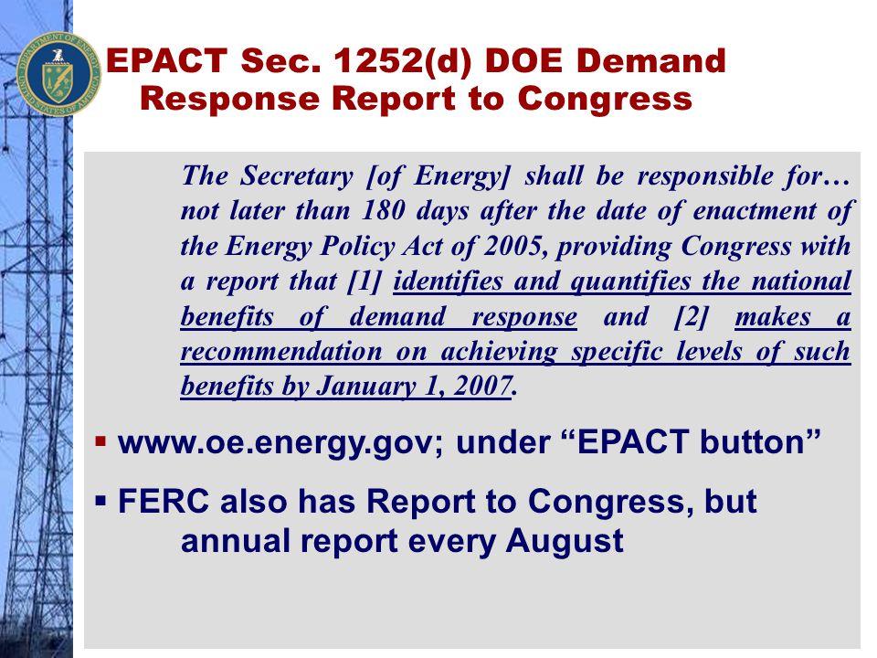 EPACT Sec. 1252(d) DOE Demand Response Report to Congress