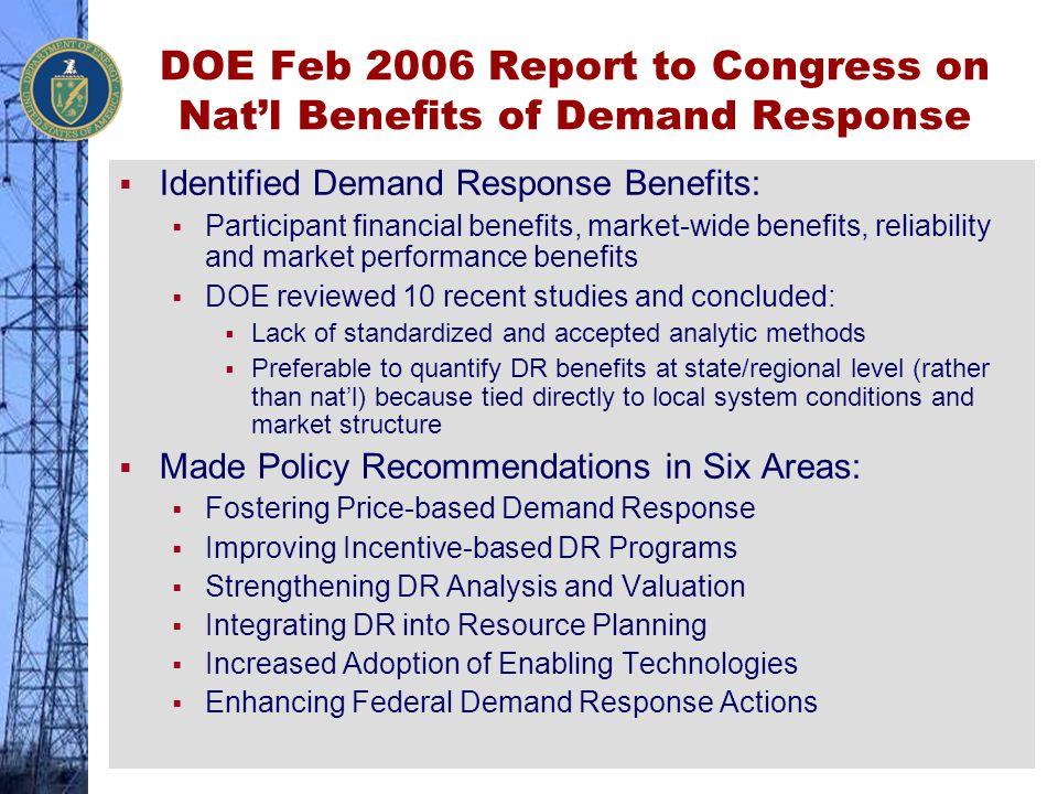 DOE Feb 2006 Report to Congress on Nat'l Benefits of Demand Response