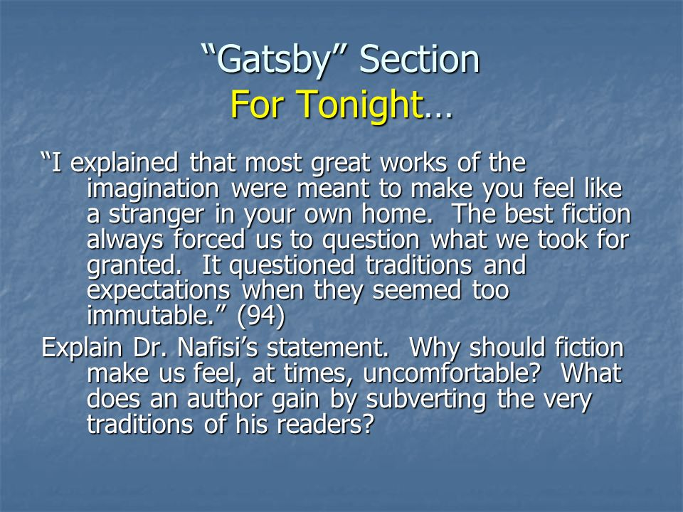 Gatsby Section For Tonight…