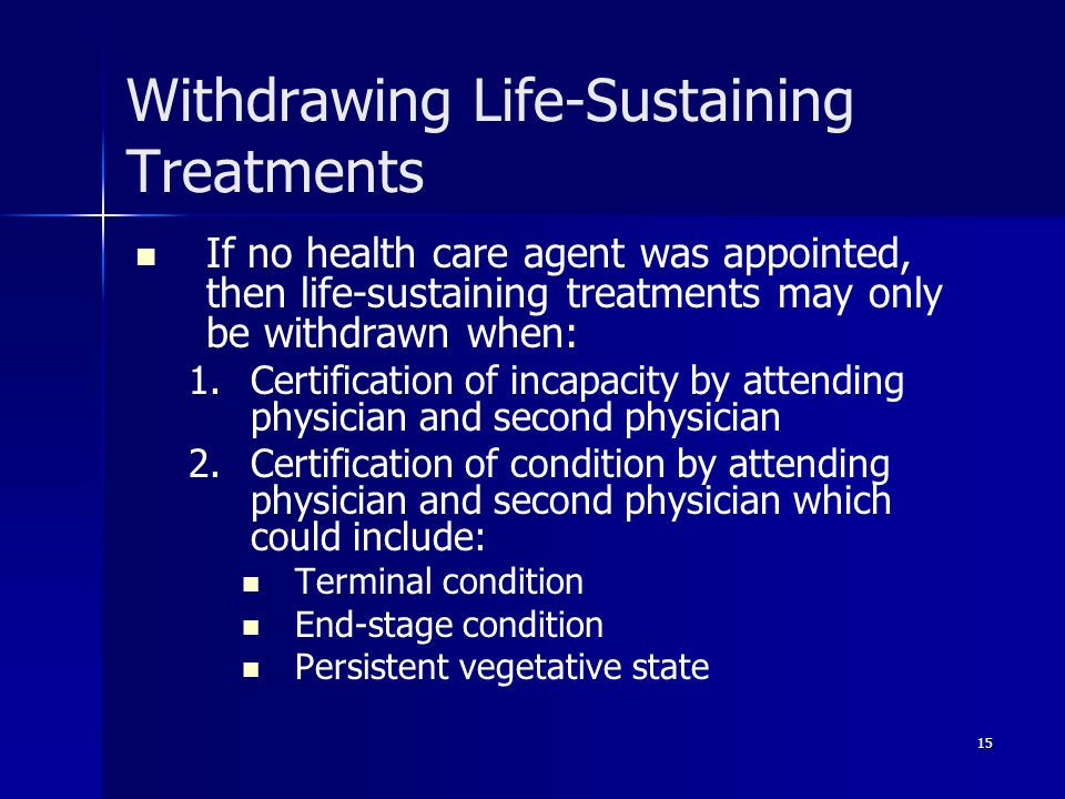 Withdrawing Life-Sustaining Treatments