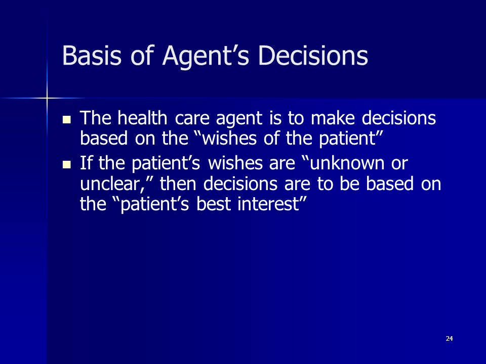 Basis of Agent's Decisions