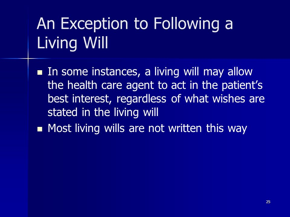 An Exception to Following a Living Will