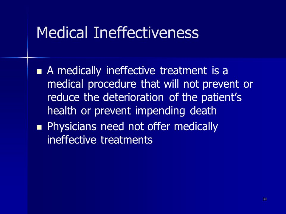 Medical Ineffectiveness