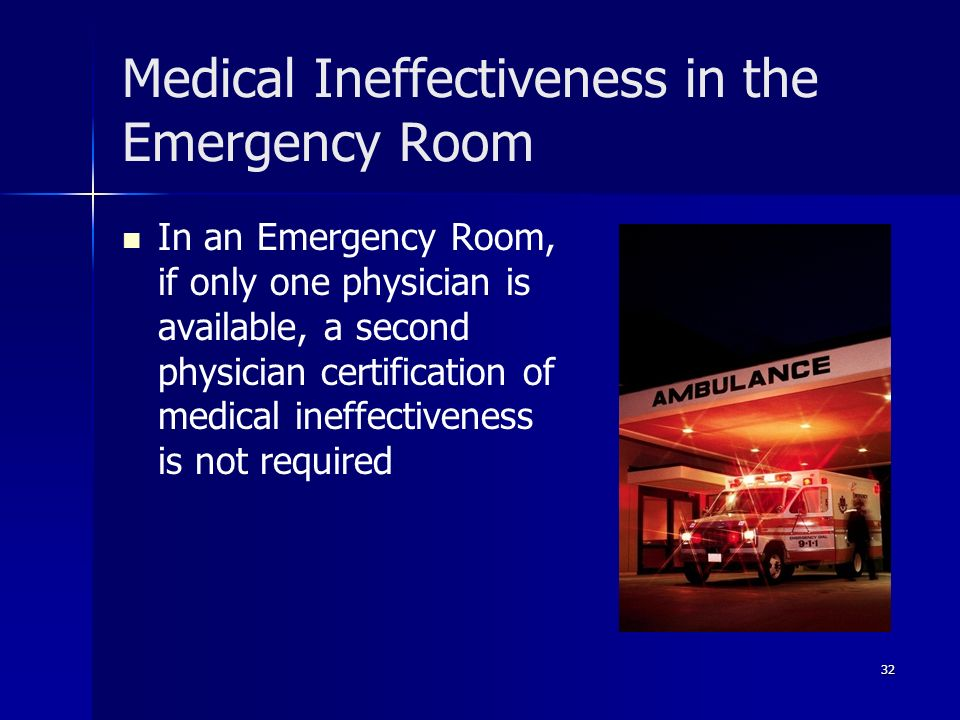 Medical Ineffectiveness in the Emergency Room