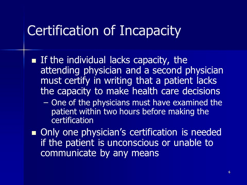 Certification of Incapacity