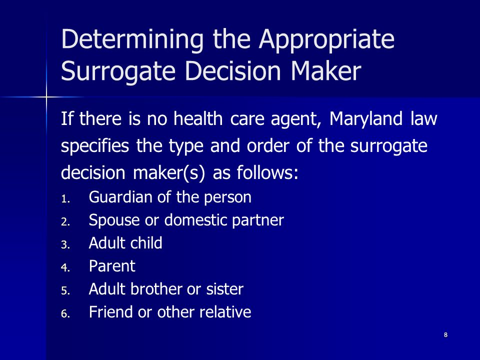Determining the Appropriate Surrogate Decision Maker