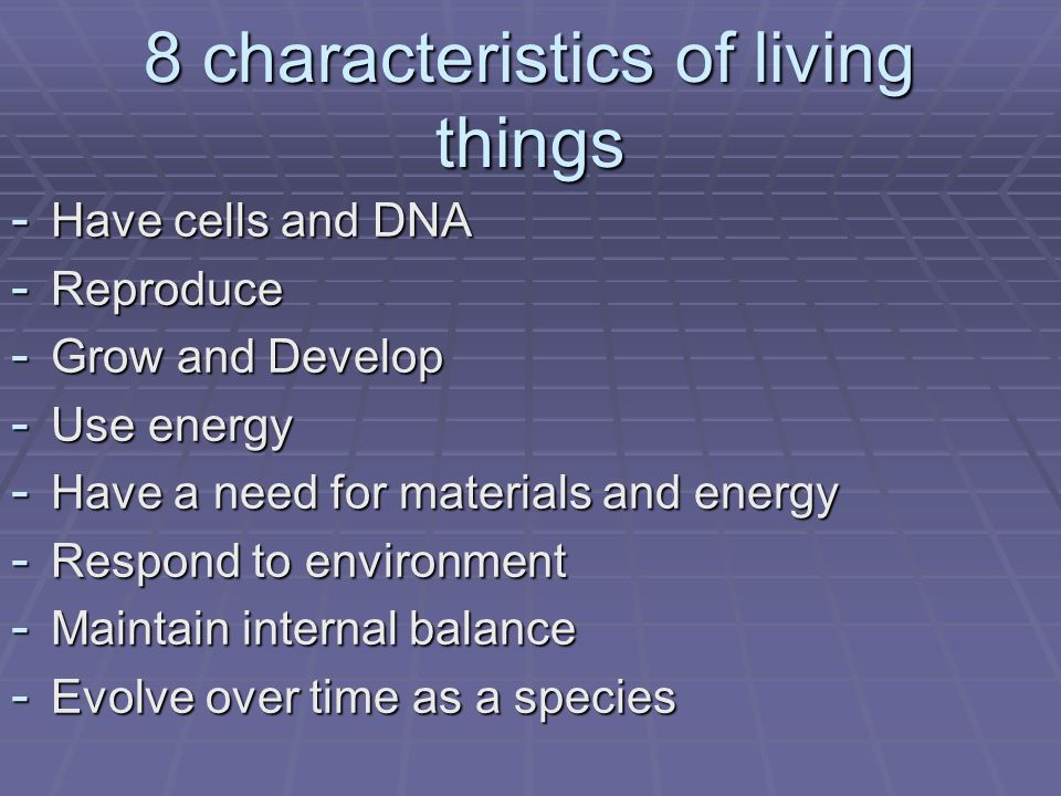 8 characteristics of living things