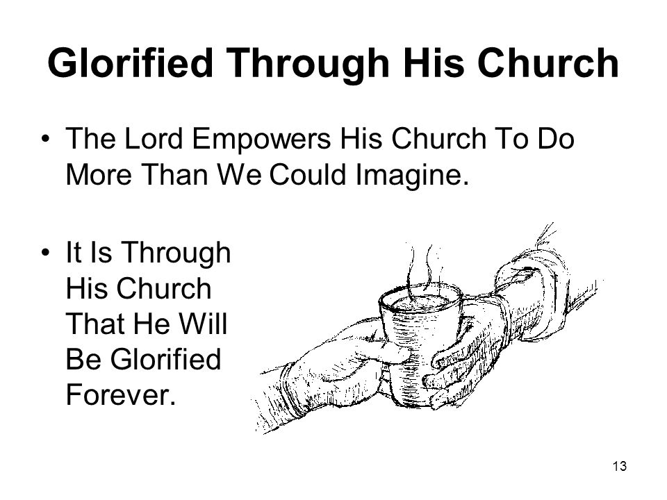 Glorified Through His Church