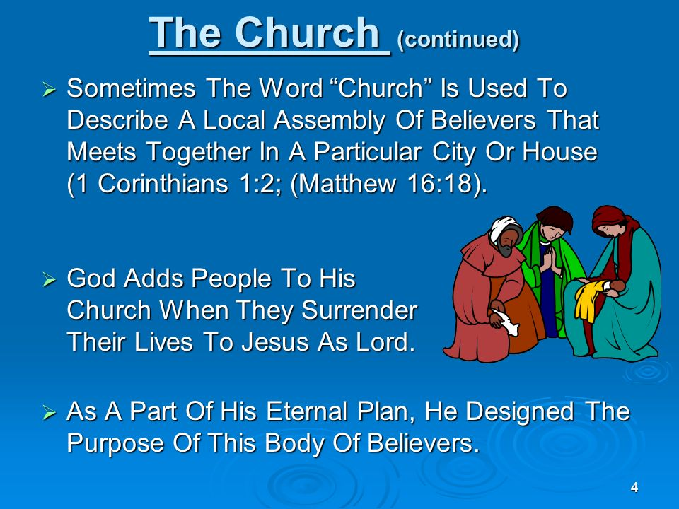 The Church (continued)