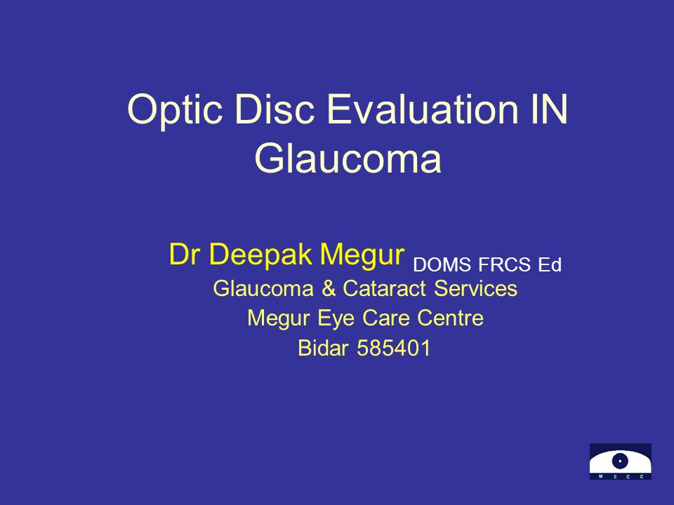Optic Disc Evaluation IN Glaucoma
