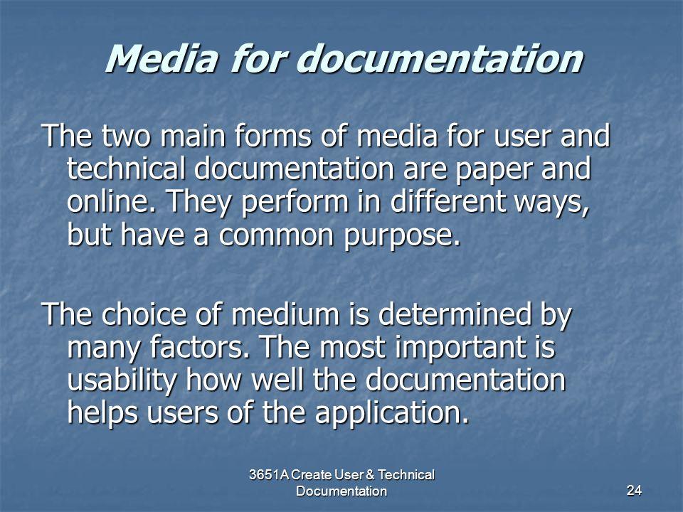 Media for documentation