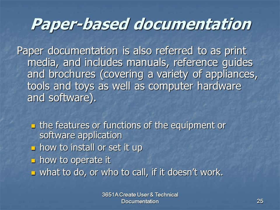 Paper-based documentation