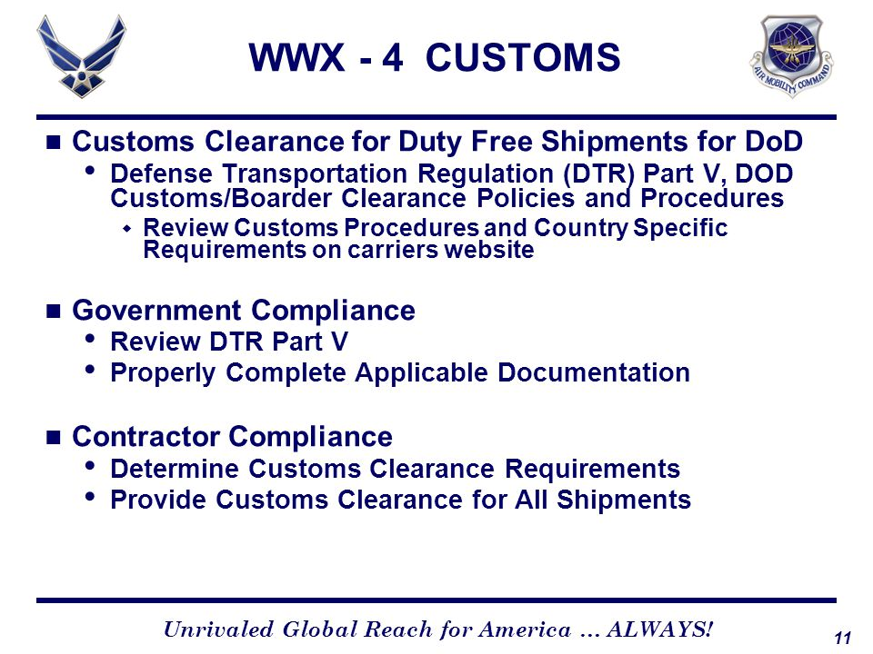 WWX - 4 CUSTOMS Customs Clearance for Duty Free Shipments for DoD