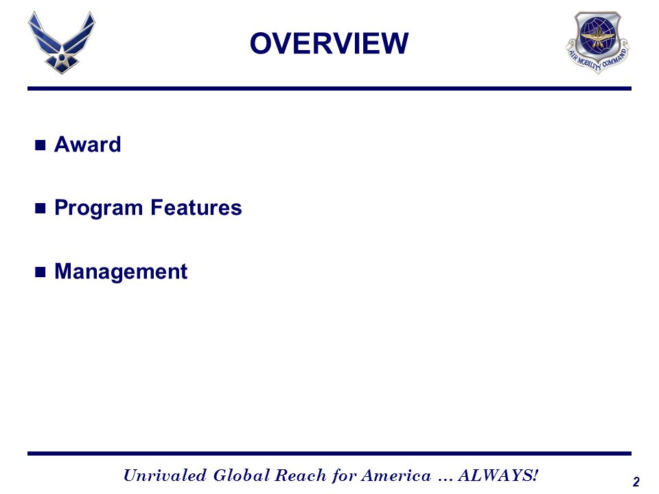 OVERVIEW Award Program Features Management