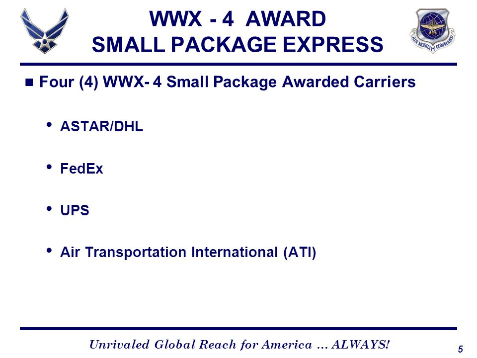 WWX - 4 AWARD SMALL PACKAGE EXPRESS