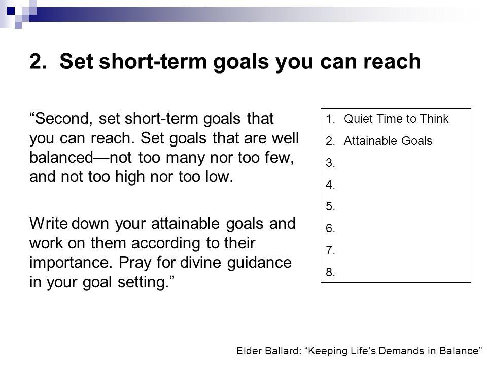 2. Set short-term goals you can reach