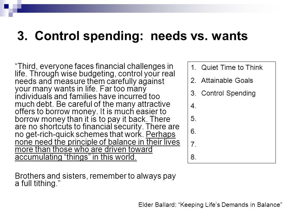3. Control spending: needs vs. wants