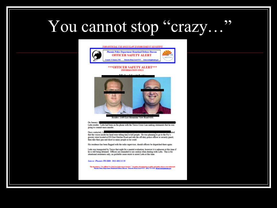 You cannot stop crazy…