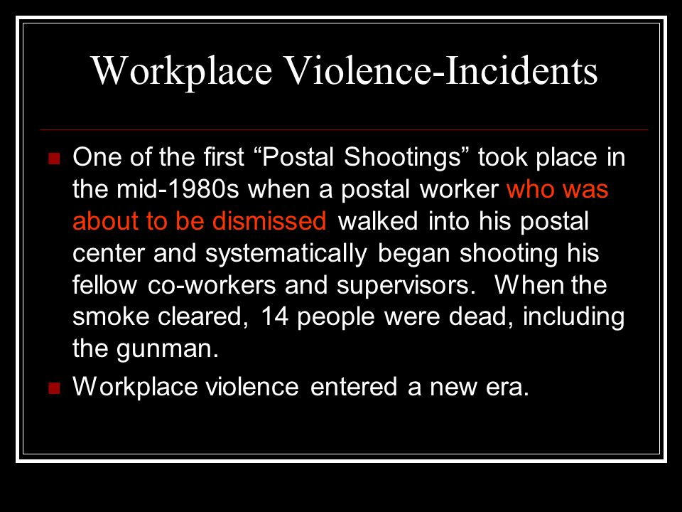 Workplace Violence-Incidents