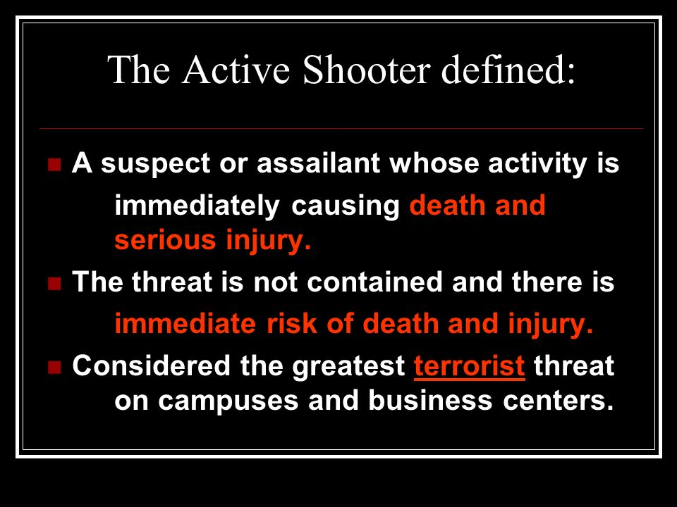 The Active Shooter defined: