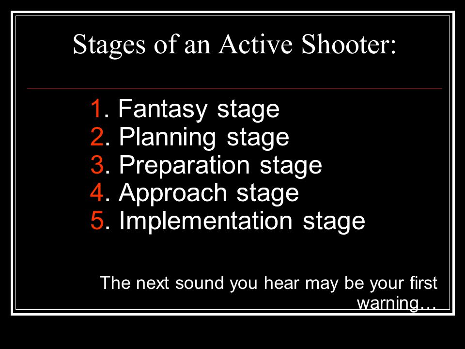 Stages of an Active Shooter: