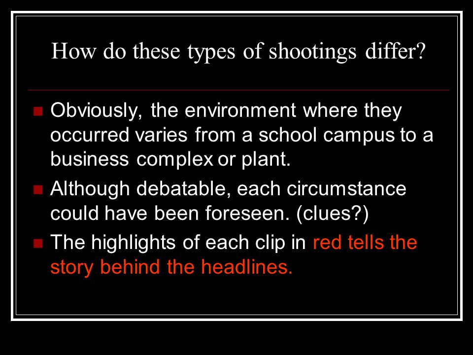How do these types of shootings differ