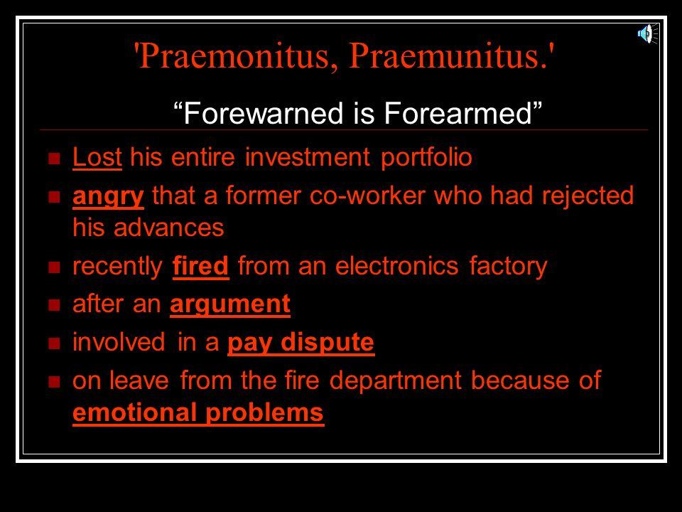 Praemonitus, Praemunitus.