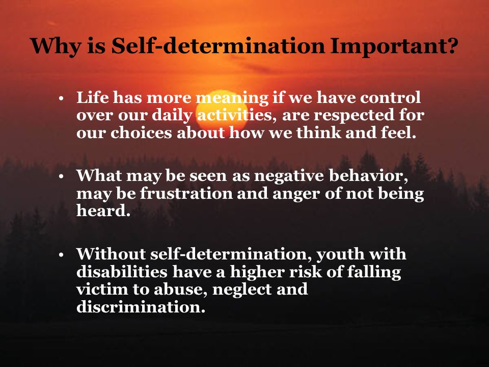 Why is Self-determination Important