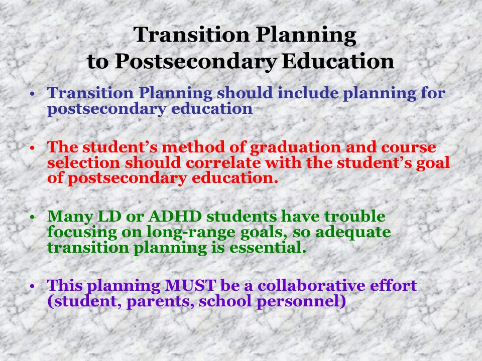 Transition Planning to Postsecondary Education