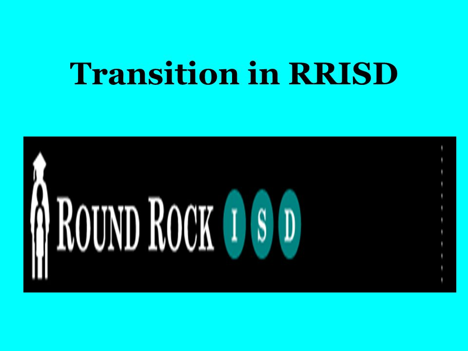 Transition in RRISD