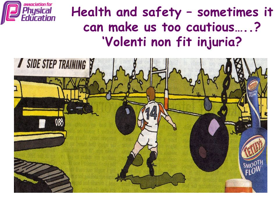 Health and safety – sometimes it can make us too cautious…