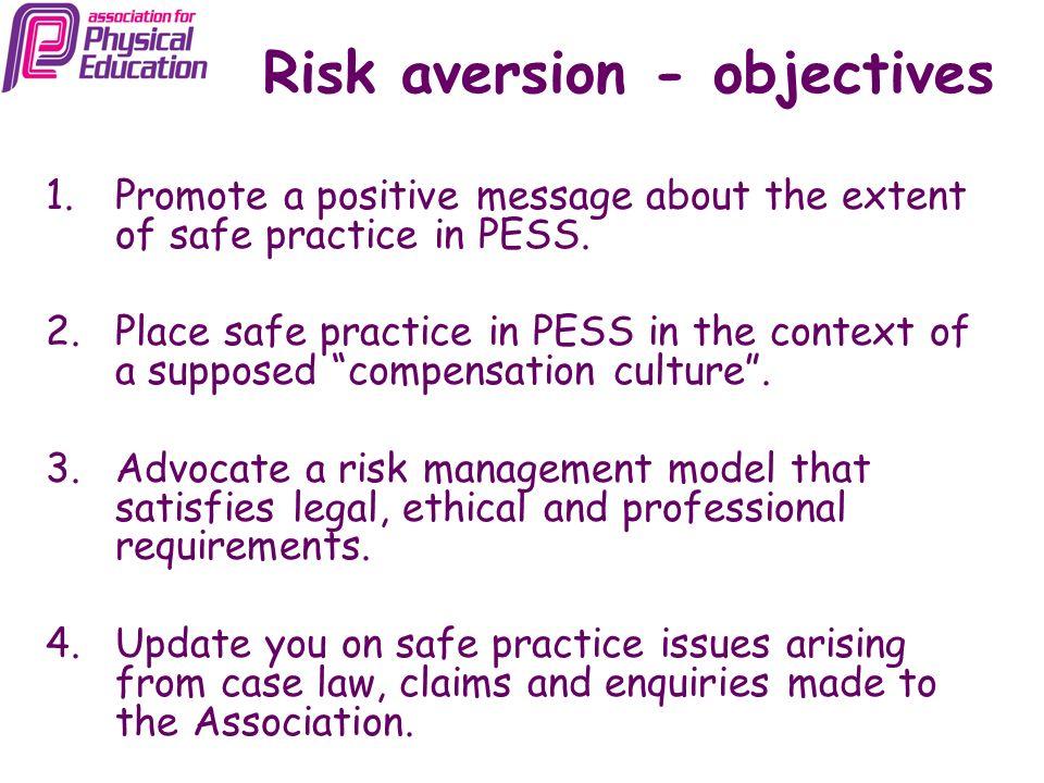 Risk aversion - objectives