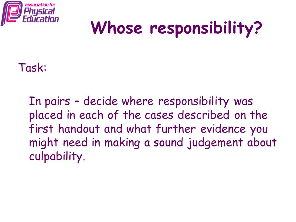 Whose responsibility Task: