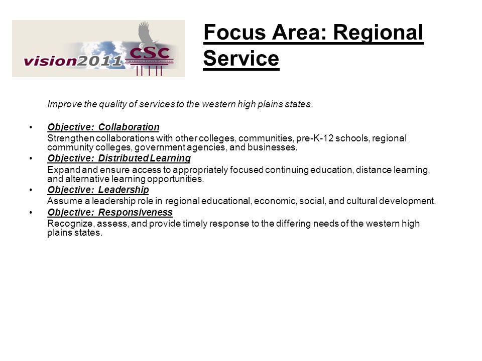 Focus Area: Regional Service