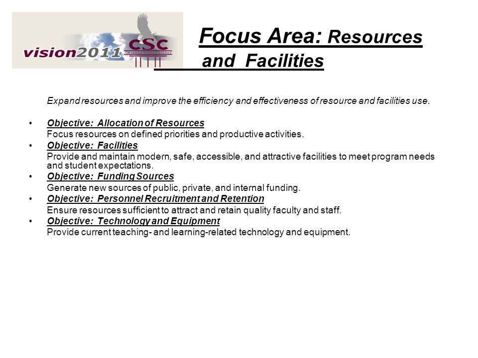 Focus Area: Resources and Facilities