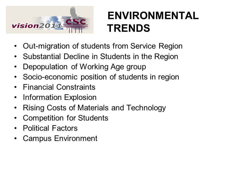 ENVIRONMENTAL TRENDS Out-migration of students from Service Region