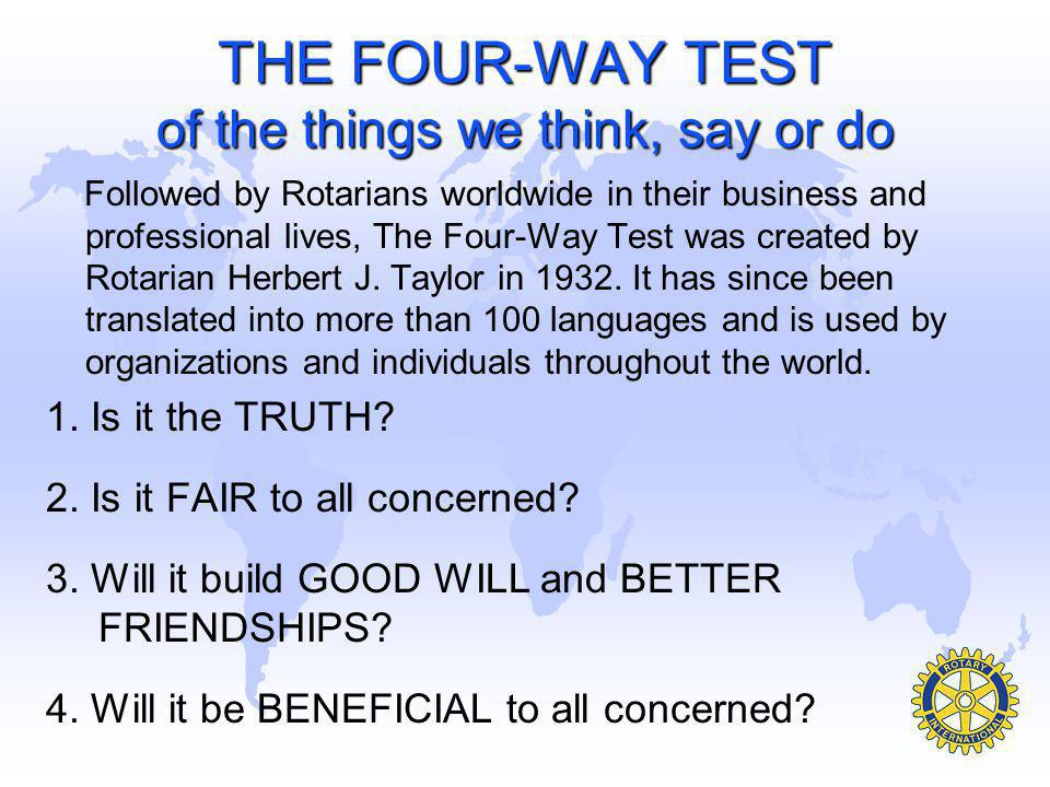 THE FOUR-WAY TEST of the things we think, say or do