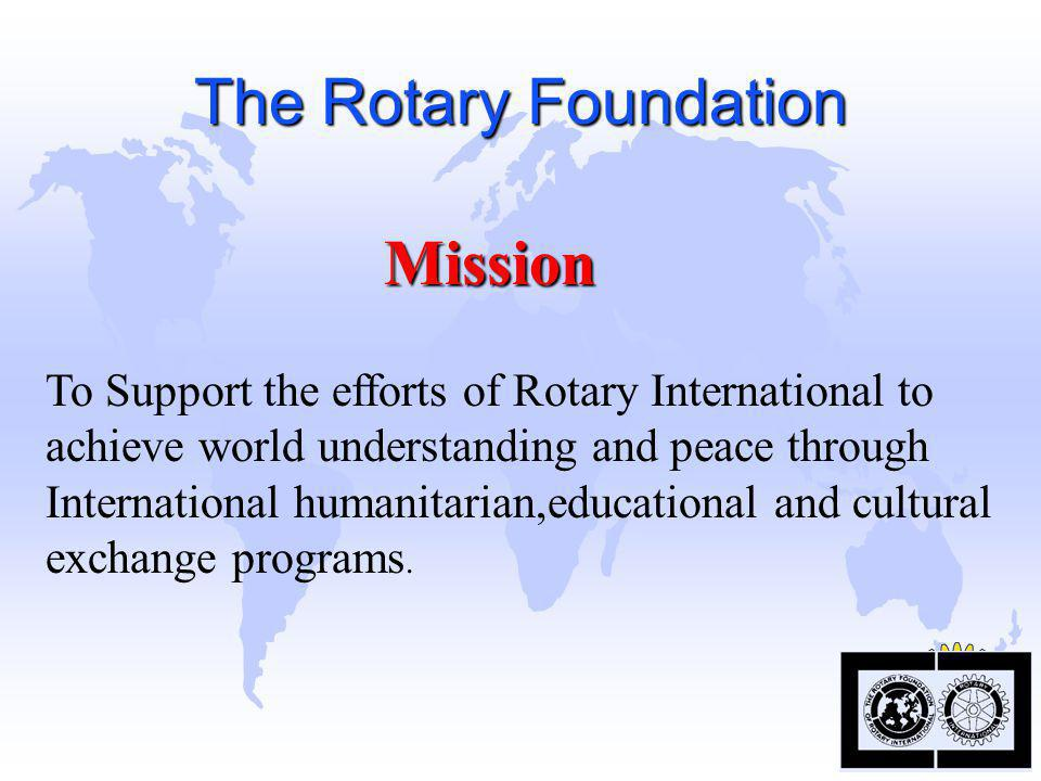 The Rotary Foundation Mission