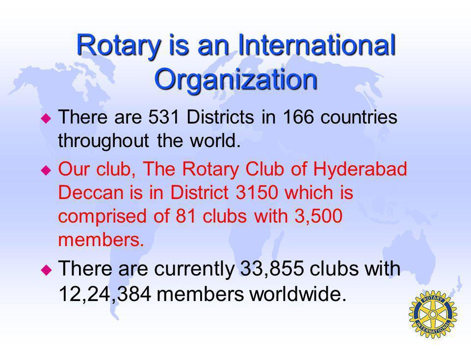 Rotary is an International Organization