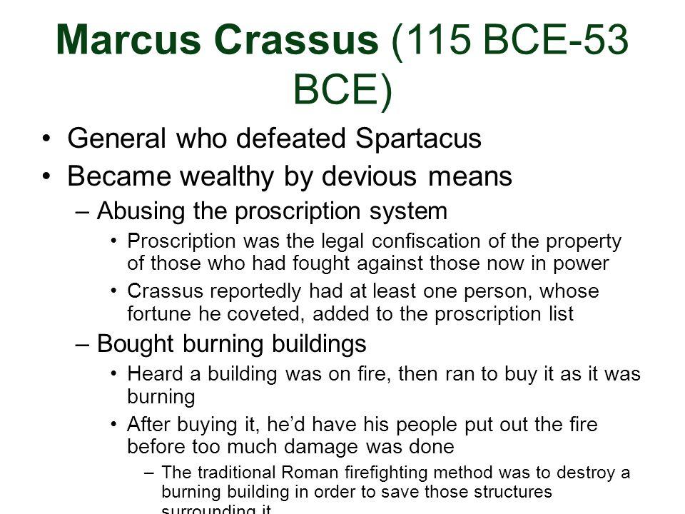 Marcus Crassus (115 BCE-53 BCE)