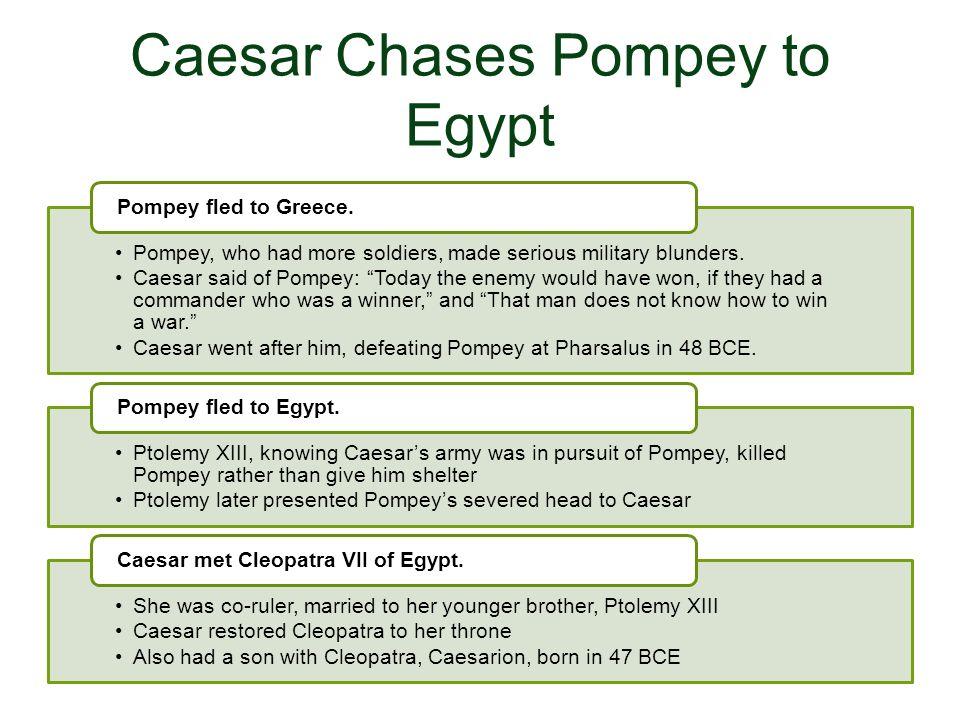Caesar Chases Pompey to Egypt