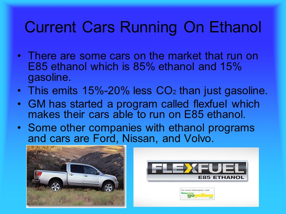Current Cars Running On Ethanol