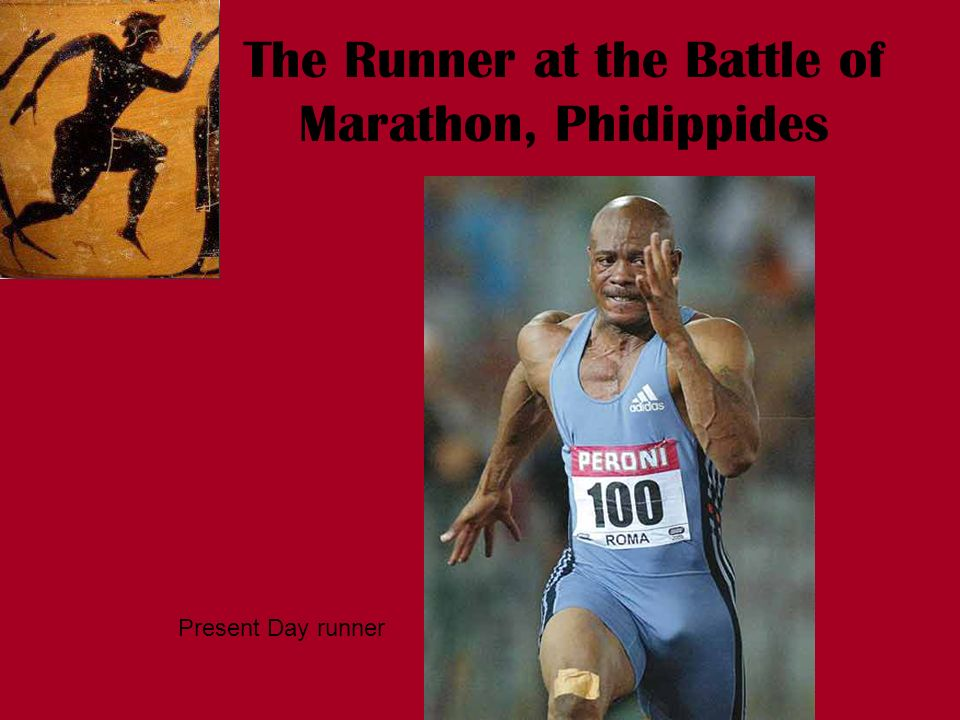 The Runner at the Battle of Marathon, Phidippides