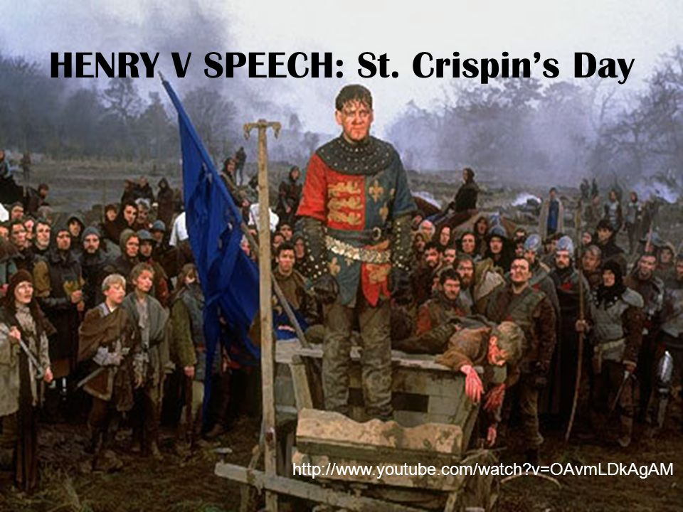 HENRY V SPEECH: St. Crispin's Day