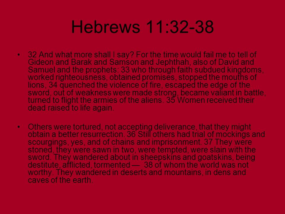 Hebrews 11:32-38