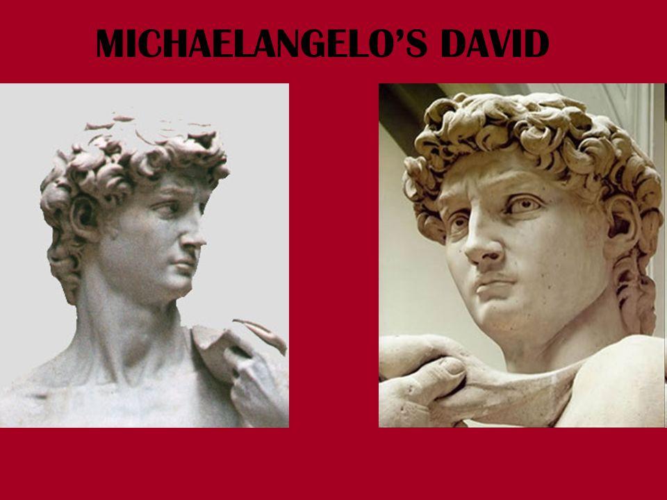 MICHAELANGELO'S DAVID