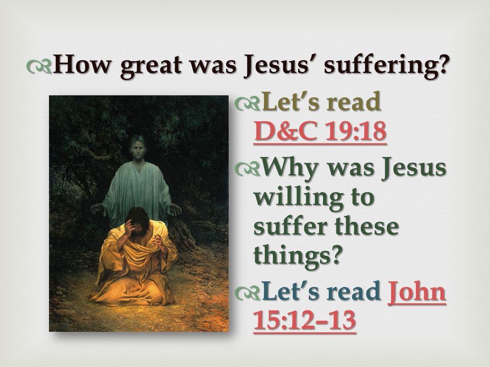 How great was Jesus' suffering