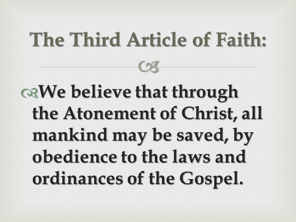 The Third Article of Faith: