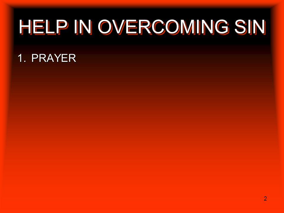 HELP IN OVERCOMING SIN PRAYER